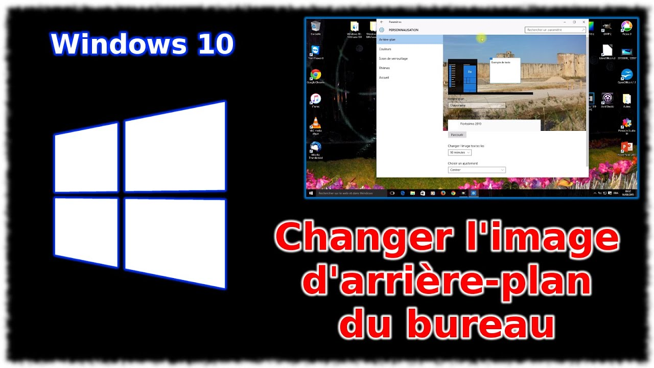 tuto windows 10 changer l 39 image du bureau youtube. Black Bedroom Furniture Sets. Home Design Ideas