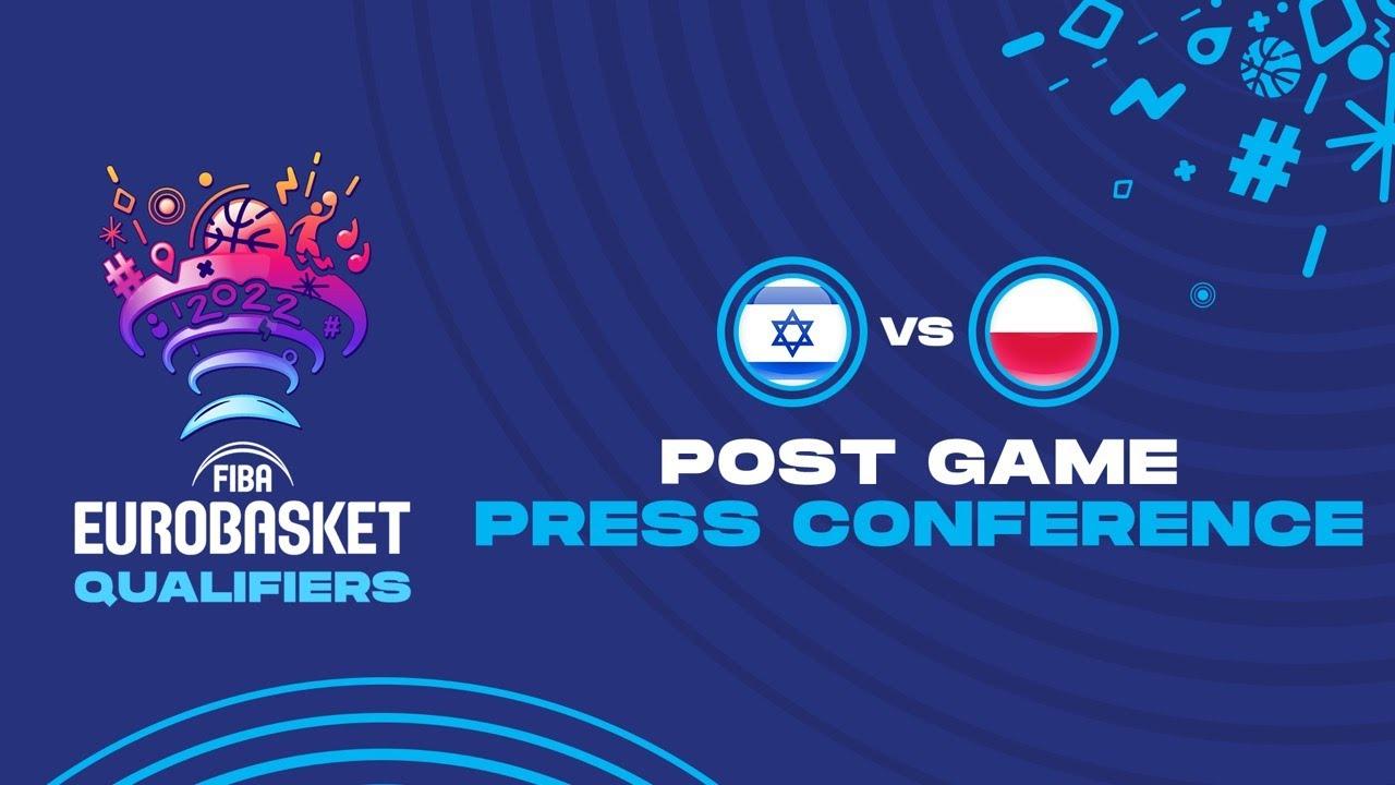 Israel v Poland - Press Conference - FIBA Eurobasket Qualifiers 2022