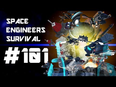 This is it, This is War - Space Engineers Survival (Part 101)