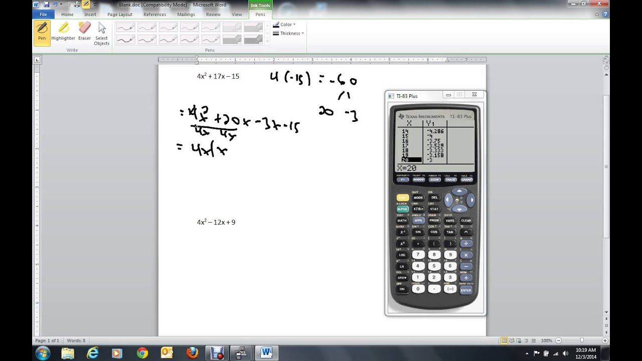 FACTORING TRINOMIALS WITH A NOT 1 USING AC AND A GRAPHING CALCULATOR ...