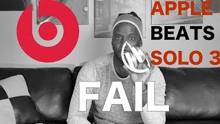 Why you shouldn't buy Beats Solo 3 headphones - 1 Year later