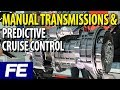 Inside automated manual transmissions with predictive cruise control
