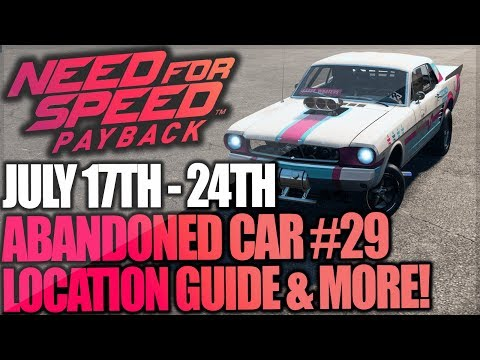 Need For Speed Payback Abandoned Car #29  Location Guide + Gameplay  BIG SISTERS FORD MUSTANG!