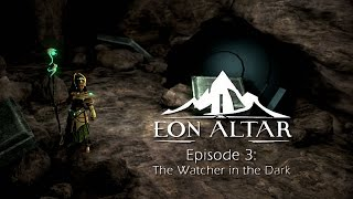 Eon Altar: Episode 3 - The Watcher in the Dark PC & Android Gameplay