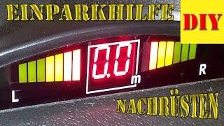 ► Park Distance Control (PDC)  Parksensoren - Einparkhilfe - Rückfahrwarner - Parkpilot nachrüsten !