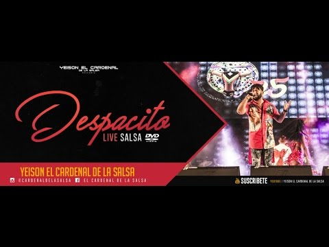 Despacito en vivo  Version Salsa  El Cardenal de la salsa