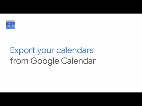 How To: Export your calendars from Google Calendar