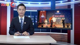 Bản tin số 4 năm 2019: Chào tân sinh viên, chào năm học mới 2019 - 2020 | HaUI-TV