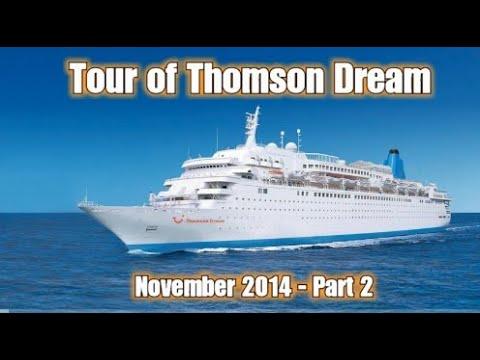 Tour of Thomson Dream (Part 2) 2014