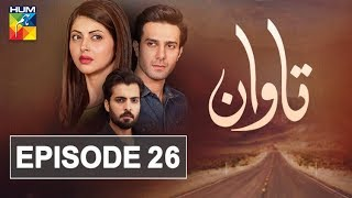 Tawaan Episode #26 HUM TV Drama 9 January 2019