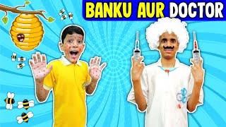 Banku Aur HoneyBee | Doctor Cartoon Story | Moral Story | Short Movie For Kids | Daksh Comedy Studio