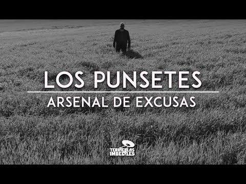 Los Punsetes - Arsenal de Excusas (Video Oficial)