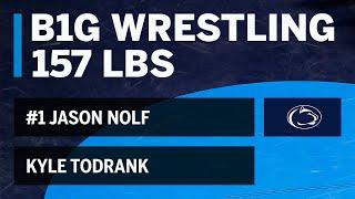 157 LBS: #1 Jason Nolf (Penn State) vs. Kyle Todrank (Buffalo) | Big Ten Wrestling