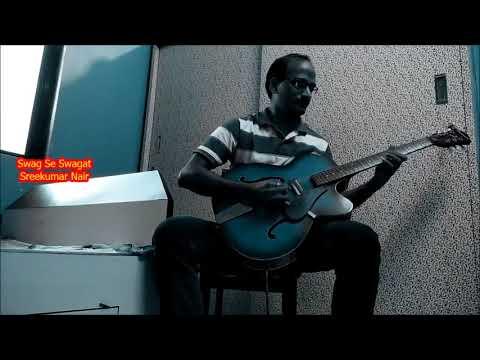 Swag Se Swagat Song   Tiger Zinda Hai   Guitar Cover   Sreekumar Nair