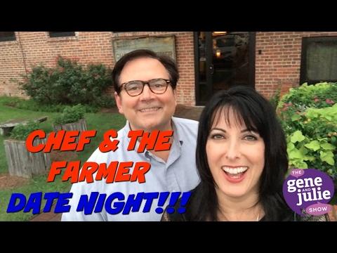 Chef & The Farmer Date Night!