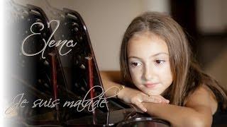Elena Hasna - Je suis malade