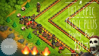 Epic New Th11 Trophy Plus Troll Legends Base 2018 | Anti 1 star | Anti 2 stars | With Replays Proof
