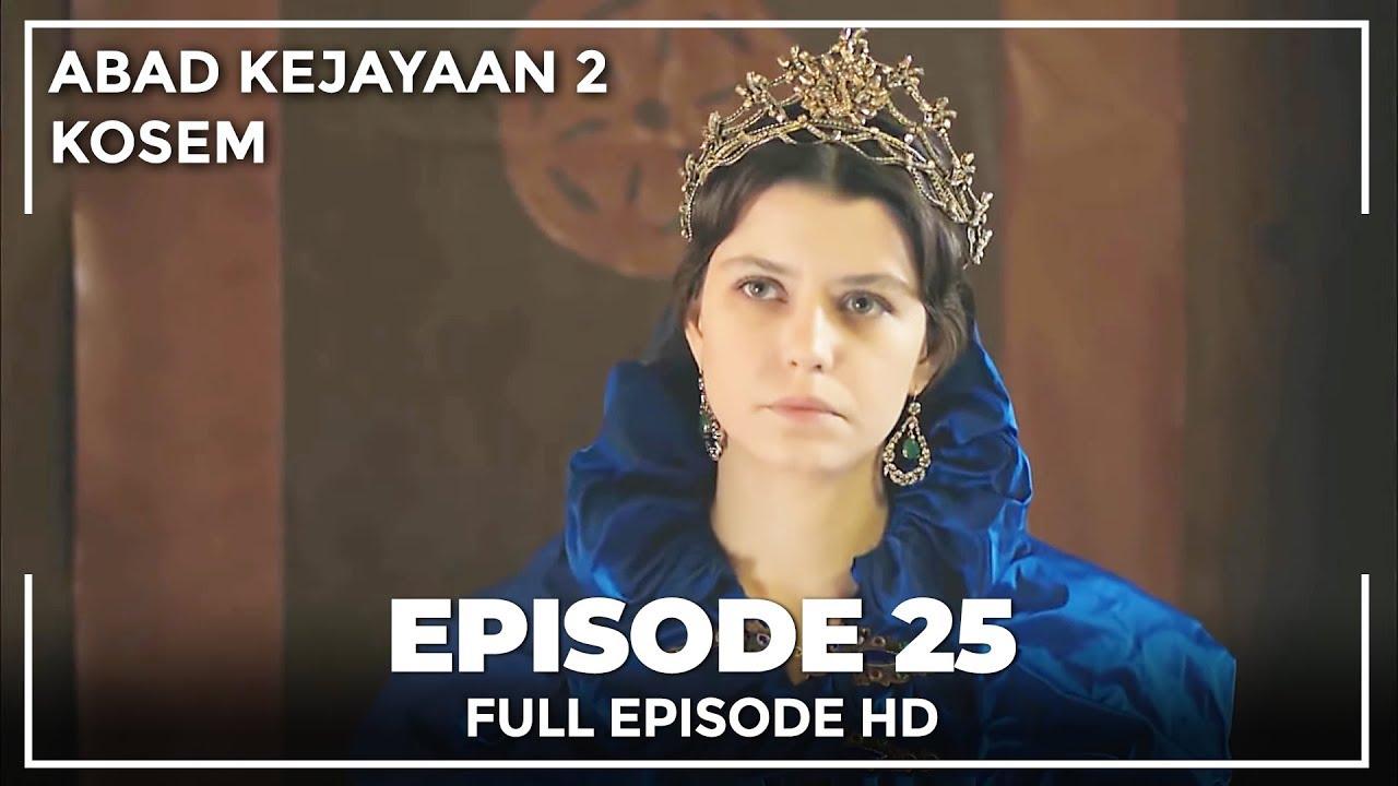 Download Abad Kejayaan 2: Kosem Episode 25 (Bahasa Indonesia)