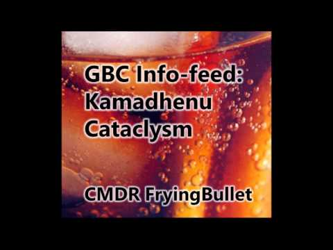 GBC info-feed – Kamadhenu Cataclysm