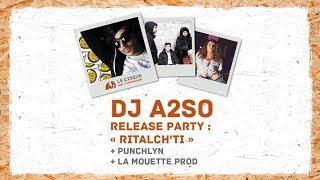DJ A2SO | PunchLyn | La Mouette prod. - RITAL CH'TI Release Party @ Le Cirque (Lille)
