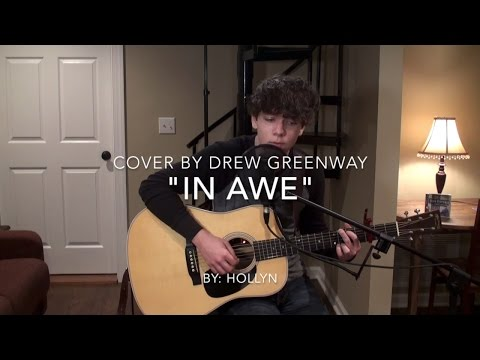 In Awe  Hollyn Acoustic   Drew Greenway Chords in Description