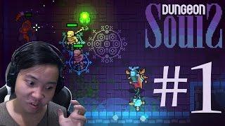 Dungeon Souls #1 - KHAI QUẬT HẦM MỘ, TIÊU DIỆT QUÁI VẬT!