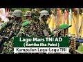 lagu Mars TNI AD ( Kartika Eka Paksi) dan Lirik