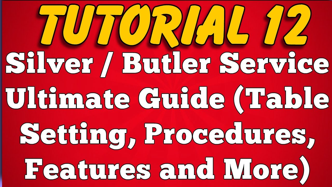 What is Silver Service - Procedure Table Set Up Features (Tutorial ...