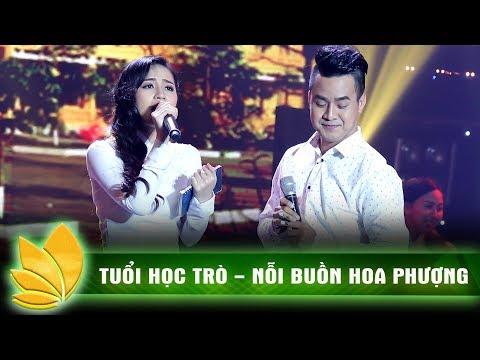 Tuổi học trò, Nỗi buồn hoa phượng - Thanh Phương, Trần Hằng | Tuyệt đỉnh song ca || Ca nhạc