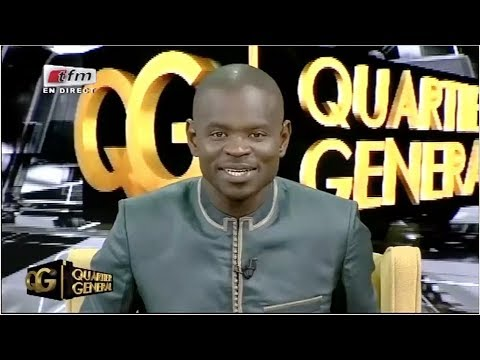 REPLAY - QUARTIER GENERAL - Invités : MOHAMED NIANG & GORGUI SY DIENG - 17 Mai 2018 - Partie 1