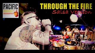 Through The Fire Salsa
