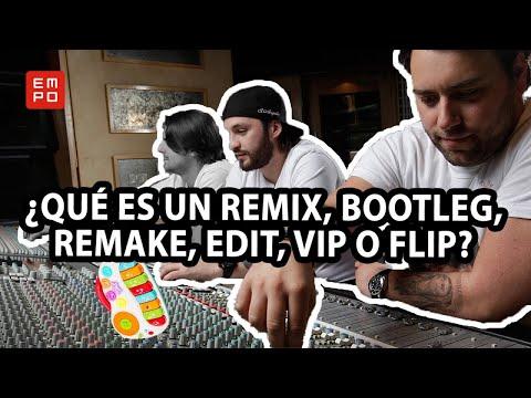 ¿QUÉ ES UN REMIX, BOOTLEG, REMAKE, EDIT, VIP? | EMPO TV