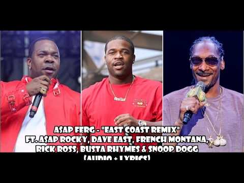 A$AP Ferg - East Coast REMIX ft  A$AP Rocky Dave East French Montana Rick Ross Busta Rhymes & Snoop
