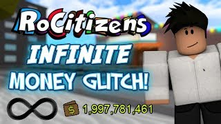 NEW ROBLOX ROCITIZENS MONEY GLITCH (UNLIMITED MONEY HACK 2019!!!!!!!!!)