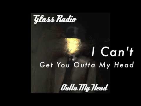 Glass Radio - Outta My Head (Lyric Video)