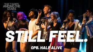 still feel. (opb. half alive) - The UNC Tarpeggios mixed voice a cappella