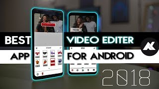 Best Video Editing App for ANDROID| NEW APP 2018 vlogit
