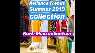 Reliance Trends Summer Collection 2019| Kurti | Maxi | Affordable Rs 499