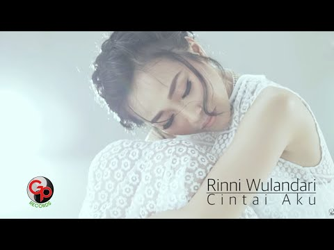 Rinni Wulandari | Cintai Aku [Video Lyric]