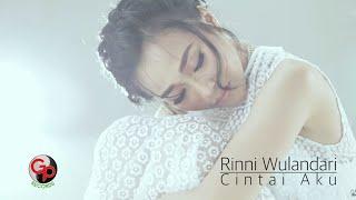 Rinni Wulandari | Cintai Aku [Video Lyric]