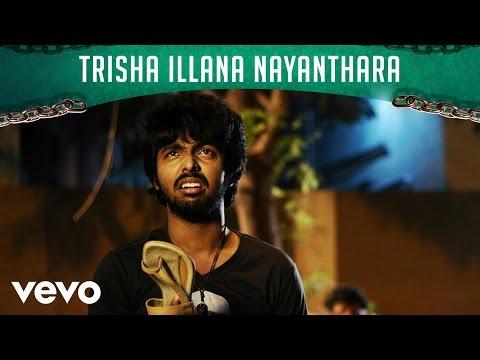 Trisha Illana Nayanthara - Trisha Illana Nayanthara Lyric   G.V. Prakash, Anandhi