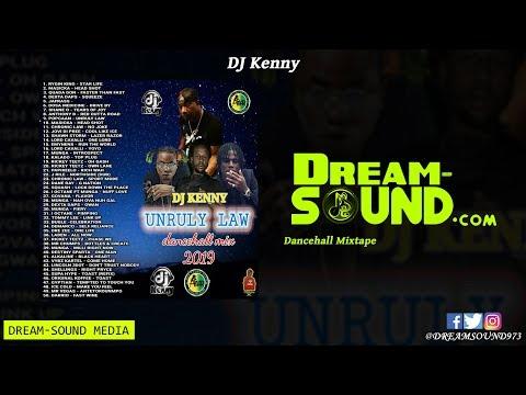 dj-kenny---unruly-law-(dancehall-mixtape-2019)