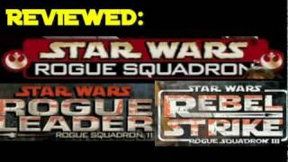 Reviewed: The Star Wars Rogue Squadron Trilogy