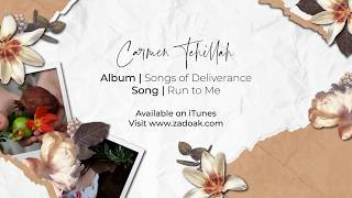 Run to Me (Official Lyric Video)- Carmen Tehillah