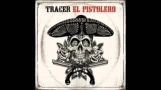 Tracer - Dead Garden
