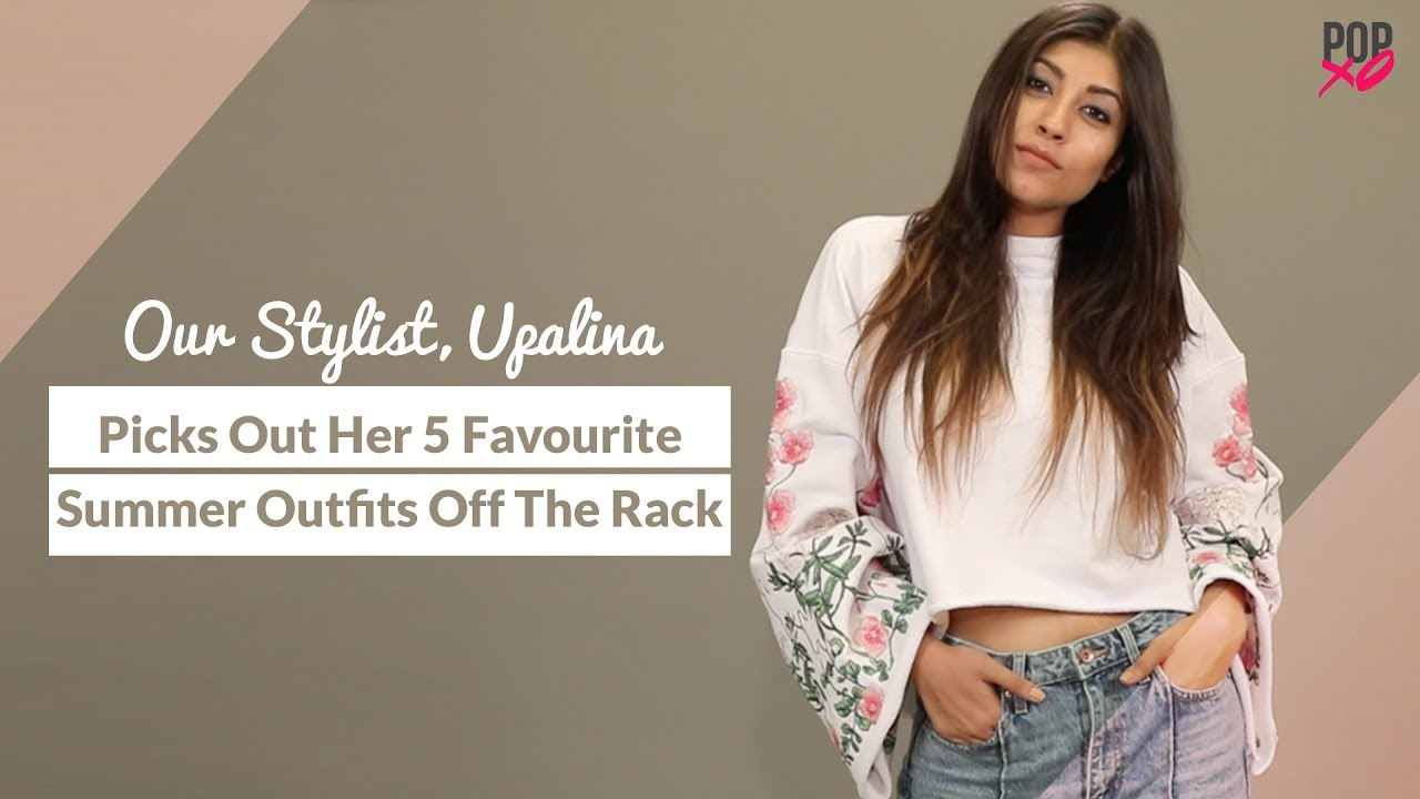Our Stylist, Upalina Picks Out Her 5 Favourite Summer Outfits Off The Rack - POPxo Fashion 2