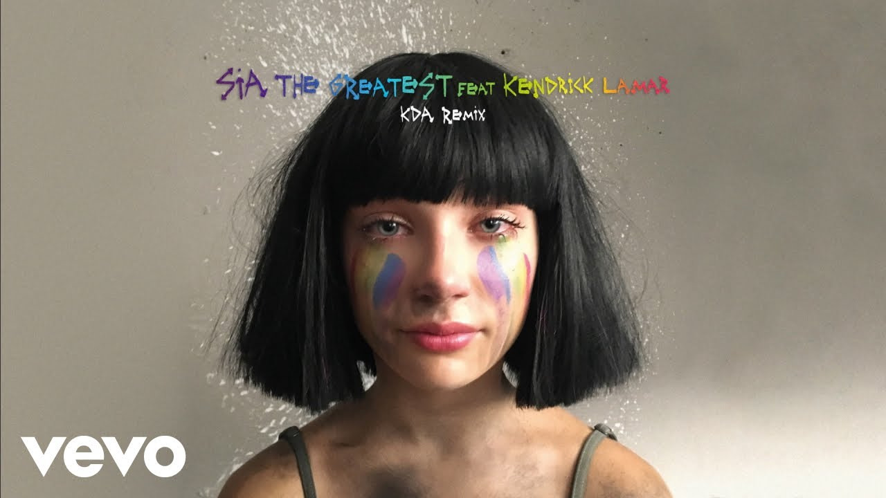 Sia - The Greatest (KDA Remix) [Audio] ft. Kendrick Lamar