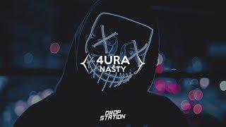 4URA - NAŠTY [Drop Station & Great Random Music Exclusive]