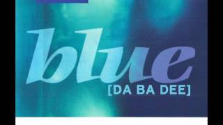 Eiffel 65 ‎ Blue Da Ba Dee Dj Ponte Ice Pop Mix
