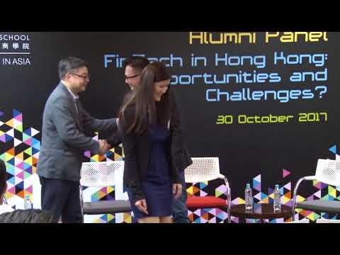 HKUST Business School Alumni Panel - FinTech in HK: Opportunities and Challenges? (30 Nov 2017)